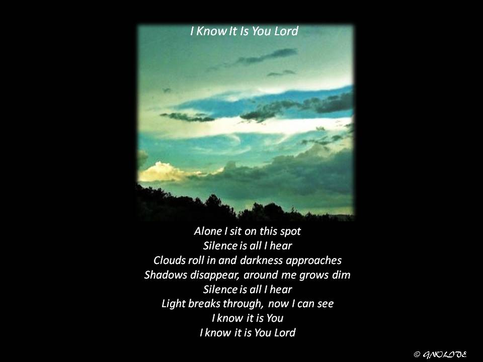 i know it is you lord